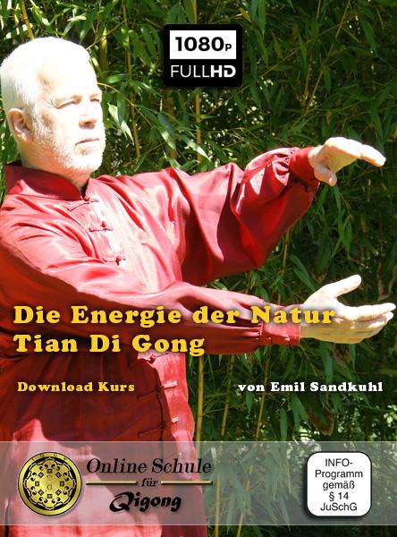 Die Energie der Natur - Tian Di Gong - Downloadartikel