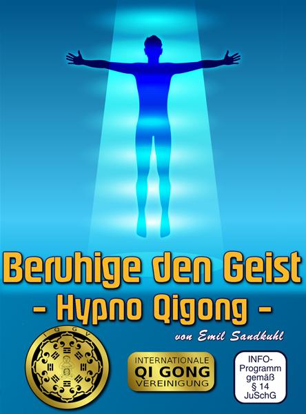 Beruhige den Geist - Hypno Qigong - Qigong DVD