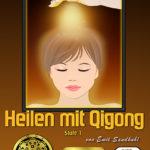 Heilen mit Qigong - Stufe 1 - Qigong DVD