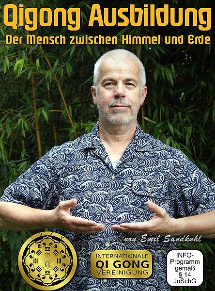 Qigong Ausbildung - Der Mensch zwischen Himmel & Erde DVD